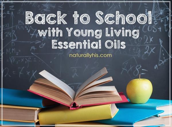 #ifyoutakeanoiltoschool Back to School Essential Oils