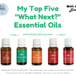 Top 5 Next Have Oils